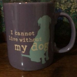 I can't live without my dog coffee mug